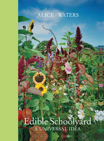 Alice Waters Edible Schoolyard